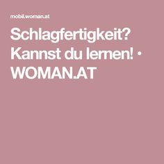 Schlagfertigkeit? Kannst du lernen! • WOMAN.AT