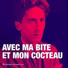 Enchainer les vers cul-sec.  #fistsetlettres #desfistsetdeslettres #cocteau #poesie #ver #poete