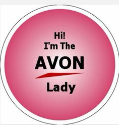 Hi I'm a Avon Lady.  Email me today for a brochure!  Or Book an. Avon Party Today!