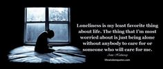 Quote about being alone Anne Hathaway will help more to understand the inner state of a person's loneliness. See the best life wisdom quotes every day Loneliness Quotes, Alone Quotes, Anne Hathaway, Wisdom Quotes, No Worries, Life Is Good, Self, Sayings, Quotes Of Loneliness