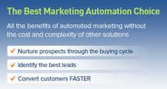 The BEST Marketing Automation Choice. All the benefits of automated marketing without the cost and complexity of other solutions - Identify the best leads, nurture prospects through the buying cycle - convert customers faster Marketing Automation, Benefit, Good Things, My Love, Stuff To Buy, Products, My Boo