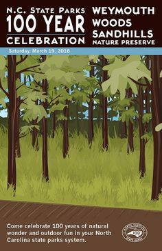 Weymouth Woods Sandhills Nature Preserve Commemorative Poster - Part of our commemorative 100th Anniversary collection. There are a limited number of these collectible posters.