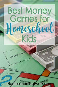 Best Money Games for Homeschool Kids • personal finance for kids • gameschooling • games • #homeschooling • life skills