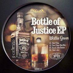 Wattie Green – Bottle Of Justice EP (Flapjack) 2010 // Jazzy/Jackin House