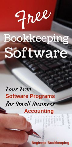 Software: Free and Ideal for Small Businesses Four free bookkeeping software programs for small business accounting.Four free bookkeeping software programs for small business accounting. Business Management, Business Planning, Business Tips, Online Business, Business School, Business Education, Business Design, Bakery Business, Craft Business
