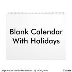 Shop Large Blank Calendar With Holidays created by online_store. Blank Monthly Calendar, Event Template, Holidays And Events, Gifts For Family, Holiday Gifts, Templates, Xmas Gifts, Stencils