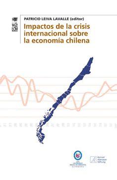 Impactos De La Crisis Internacional Sobre Chile - Buscar con Google