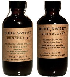 Tequila Spiked Chocolate Sauce by Dude, Sweet Chocolate – MOUTH