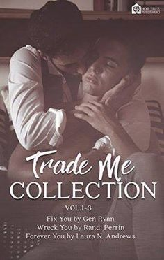 """Read """"Trade Me Collection: Vol by Gen Ryan available from Rakuten Kobo. What happens when red-hot mechanics find the men of their dreams? In Gen Ryan, Randi Perrin, and Laura N. Andrews's pass. Andrew Matthews, Jason Lewis, Fool Me Once, Forever Yours, Twin Sisters, Ex Girlfriends, Denial, Film Movie, Happily Ever After"""