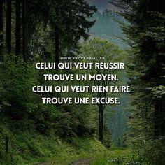 Celui qui veut réussir trouve un moyen. Celui qui veut rien faire trouve une excuse. #citation #inspiration