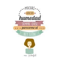 Muchas gracias humedad...