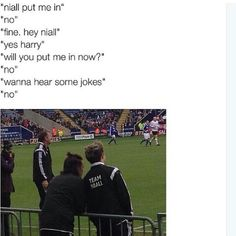 Niall probably put him in so he wouldn't have to hear more knock knock jokes. XD