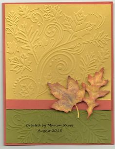 handcrafted Autumn card ... luv the mustard, olive and rust colors ... great embossing folder texture of swirls and leaves ... die cut leaves with realistic colors ...