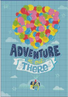 Up! Adventure Is Out There Quote Cross Stitch Perfect for any Disney or Pixar fans! Etsy Shop- Stitch and a Song.
