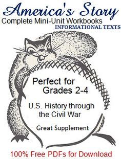 These primary (grades Social Studies/American History workbooks are arranged in chronological order. They each contain a content-rich informational text, interspersed with various educational activities. Free to print (PDF files). Us History, American History, Teacher Boards, Classical Education, Summer School, Second Grade, Social Studies, Elementary Schools, Cycle 3