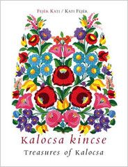 Treasures of Kalocsa - book on Kalocsa embroidery