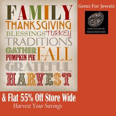 Gemsforjewels wishes all a very Happy Thanksgiving!! Treat yourselves and harvest your savings to our flat 55% off on all items!! More than 8500 products to choose from..