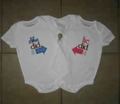 Embroidered - Twin - he did it/she did it set of bodysuits - can do boy/boy, boy/girl, or girl/girl