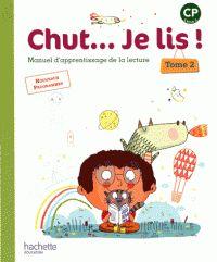 Chut... Je lis ! CP, cycle 2 : manuel d'apprentissage de la lecture . Tome 2  / Annick Vinot, Jacques David,Valérie de Oliveira,... [et al.]. Hachette éducation, 2016       840 CP HAC         https://buweb.univ-orleans.fr/ipac20/ipac.jsp?session=CK746330629C0.900&menu=search&aspect=subtab66&npp=10&ipp=25&spp=20&profile=scd&ri=1&source=%7E%21la_source&index=.IN&term=978-2-01-238782-9&x=0&y=0&aspect=subtab66