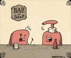 Bar of Soap Cute Jokes, Cute Puns, Good Jokes, Funny Cute, Hilarious, Corny Puns, Bad Puns, Funny Cartoons, Funny Memes