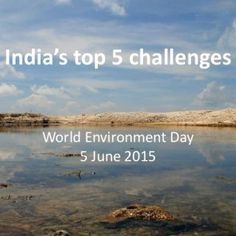 India's top 5 challenges World Environment Day 5 June 2015 Photo: Mohamed Malik   #1: Building Sustainable CitiesPhoto: WRI/James Anderson   32 percent. http://slidehot.com/resources/indias-top-5-challenges-world-environment-day-2015.60904/