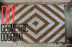 DIY welcome mat! Use painter's tape to create letters or a unique design!