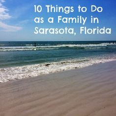 10 Things to Do as a Family in Sarasota, Florida #travelwithkids #florida