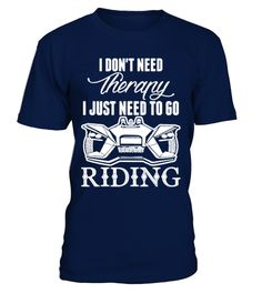 # [T Shirt]24-I Dont Need Therapy I Just N .  Hurry Up!!! Get yours now!!! Don't be late!!! I Dont Need Therapy I Just Need To Go RidingTags: Bike, Racing, Shirts, Bike, Shirt, Bike, Shirts, Bike, T, Shirts, Biking, Shirt, Biking, Shirts, For, Men, Dirt, Bike, Riding, Shirts, Dirt, Bike, Shirts, Downhill, Bike, Shirt, Funny, Dirt, Bike, Shirts, Giant, Bike, Shirt, I, Dont, Need, Therapy, I, Just, Need, To, Go, Riding, Kona, Bike, Shirt, Mountain, Bike, Shirts, Mountain, Bike, T, Shirt…