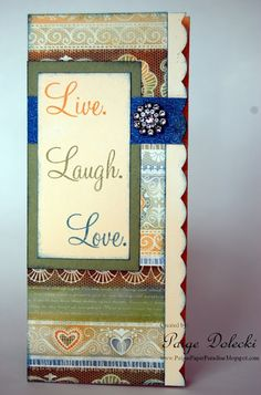 CTMH Florentine & Live, Love, Laugh card by Paige Dolecki - with blingage!