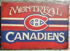 hand painted faux- retro # Montreal Canadians hockey sign by ZekesAntiqueSigns Pens Hockey, Hockey Games, Ice Hockey, Montreal Canadiens, Nhl, Pixel Art, Hockey Room, Canadian Things, Barn Wood Signs