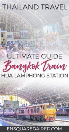 This Is What The Bangkok Train Station Looks Like (Aka Hua Lamphong Station)| Asia travel, thailand honeymoon top 10 itinerary, culture travel, southeast asia travel, thailand food photography, bangkok things to do in, bangkok thailand, bangkok itinerary, asia travel destinations, asia travel beautiful places, asia travel southeast, bangkok, train travel, thailand travel route #enSquaredAired #culturetravel