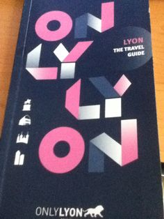 Only Lyon brochure to travel mettings and pleasure