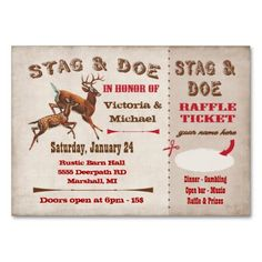 Stag or Buck and Doe Tickets. Have your guests purchase entrance tickets and raise funds for the engaged couple. Invitation has a place to write your name to win a raffle prize. These invitation are not numbered. Stag And Doe, Raffle Prizes, Jack And Jill, Engagement Couple, Ticket, Wedding Events, Business Cards, Things To Come, Raise Funds