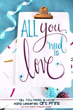 ART PRINT - All You Need is art main lettrage Love - Digital Art Print - impression - main lettrage - Valentines - mariage - Bridal douche