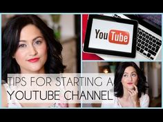 Top 10 Tips For Starting A Youtube Channel