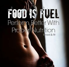 Perform Better With Proper Nutrition