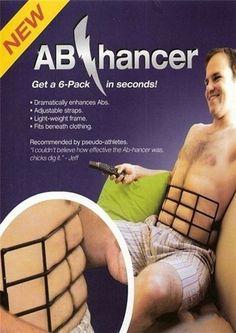 "Ab-Hancer. ""Fits beneath clothing."" hahahaha"