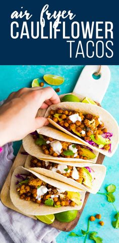 Super flavorful air fryer cauliflower chickpea tacos are a fresh and healthy dinner to get on your table quickly. Vegan, clean eating and easily made gluten-free. #sweetpeasandsaffron #airfryer #vegan #vegetarian #taco #cauliflower #chickpeas  via @sweetpeasaffron