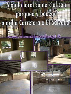 Alquilo Local comercial con parqueo y bodega a orilla carretera a El Salvador 1000 metros2 10+ parqueos con posibilidad de mas parqueos atencion fabricas de ensamble, industria, comercio, talleres, empresas multinacionales. Centralice sus operaciones en un mismo lugar Renta $3000 visitas t 51844109 53002536 42221612 42387726 www.inmueblesonlinegt.tk anaurrutia@live.com en Facebook Bienes Inmuebles GT
