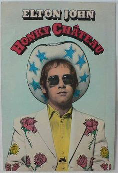 Elton John - Advertising for the LP Honky Chateau - 1972 Rock Posters, Concert Posters, Movie Posters, Mini Poster, Poster Wall, Poster Prints, Rock Vintage, Vintage Music Posters, Retro Posters