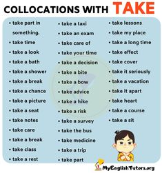 List of 40 Important Collocations with TAKE in English! - My English Tutors