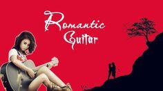 Tuyển tập những bản hòa tấu Guitar bất hủ về tình yêu - Romantic Concert