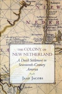 The Colony of New Netherland...If you are from NY, NJ, DE, and CT and PA, there's a chance you might have Dutch ancestors, which makes this book pertinent.  Otherwise the book is pertinent because it is a comprehensive account of the Dutch colony of New Netherland from 1609 until 1674. It explains how much the Dutch contributed to our culture today that you are probably unaware of.  The influence ranges from our democratic form of government to cookies.