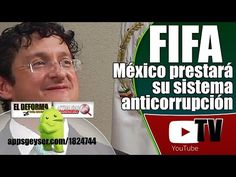 México prestará su sistema anticorrupción a la FIFA
