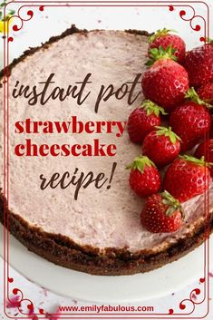 Make this Instant Pot Strawberry Cheesecake recipe for your next party or family dessert. This easy cheesecake has fresh strawberry puree and a gluten-free honey almond crust that is to die for. Cheesecake made in an electric pressure cooker comes out creamy and crack-free every time! #strawberrycheesecake, #instantpotdessert, #pressurecookerdessert, #glutenfree, #strawberrydessert, #cheesecake
