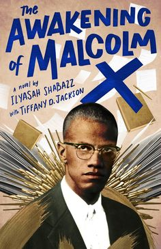 The Awakening of Malcolm X is a powerful narrative account of the activist's adolescent years in jail, written by his daughter Ilyasah Shabazz along with 2019 Coretta Scott King-John Steptoe award-winning author, Tiffany D. Jackson.  No one can be at peace until he has his freedom.