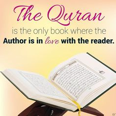It's amazing. How you fall in love with the Quran even if you don't understand…