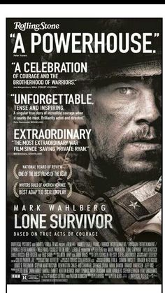 Lone survivor, I just saw it and I will never forget these men in my prayers.  Thank God for men such as these! America will only stay free because of men like Marcus. Thank you.