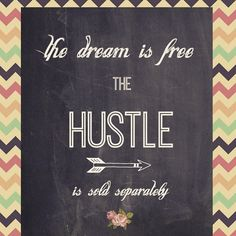 """""""Repost or tag a fellow dreamer! I love this!!! Be free to #DreamBig and be prepared to #hustle for it! #HappyThursday"""" Photo taken by @cassiebshelton on Instagram, pinned via the InstaPin iOS App! http://www.instapinapp.com (02/26/2015)"""