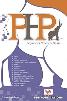 The PHP Hypertext Preprocessor (PHP) is a programming language that allows web developers to create dynamic content that interacts with databases. The book features more on practical approach with more examples covering topics from simple to complex ones addressing many of the core concepts and advanced topics also. PHP Developer | PHP Book for Beginners | PHP Programming eBook Regular Expression, Computer Books, Object Oriented Programming, Writing Programs, Electronic Books, Programming Languages, Guide Book, Php, Web Development